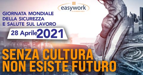 """Giornata mondiale della salute e della sicurezza del lavoro, Easywork: """"Senza cultura non esiste futuro"""""""