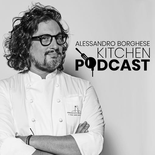 Dal 30 dicembre, 10 episodi in formato podcast svelano i segreti di Alessandro Borghese, lo chef piúrock della tv, tra cucina, musica, arte ed esperienze di vita