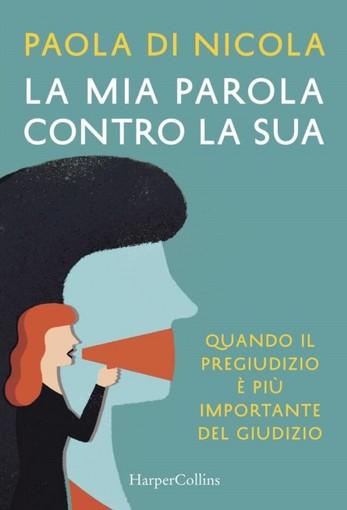 'La mia parola contro la sua': presentazione online del libro della giudice Paola Di NIcola