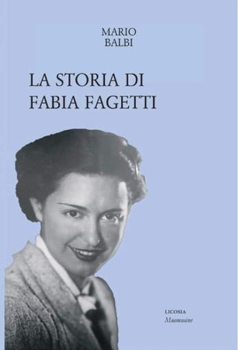 """""""Storia di Fabia Fagetti"""": nella collana genovese Mnemosine un nuovo libro"""