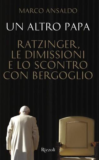 La Chiesa al tempo dei due Papi: il libro inchiesta del vaticanista genovese Marco Ansaldo