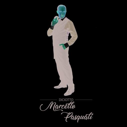 """Marcello Pasquali, è """"18"""" il nuovo Album del crooner torinese"""