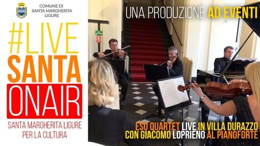 Santa Margherita Ligure: Il pianoforte del Maestro Giacomo Loprieno e l'Eso Quartet per il quarto appuntamento con #livesanta on air