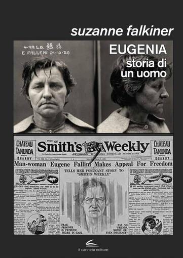 """""""Eugenia. Storia di un uomo"""" di Suzanne Falkiner alla Berio"""