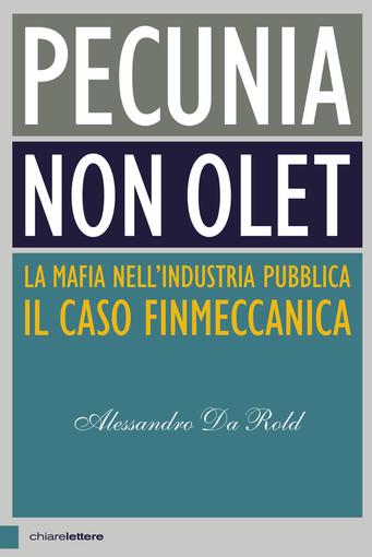 """""""Pecunia non olet"""": il caso Finmeccanica di Alessandro Da Rold"""