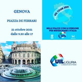 """UIL Tour 2021: giovedì 21 ottobre appuntamento con """"Nelle piazze, con le persone per ridisegnare l'Italia"""""""