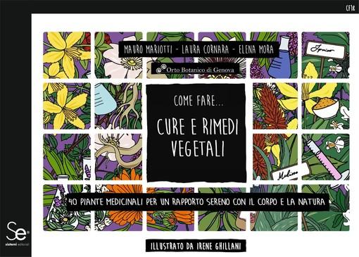 """""""Cure e rimedi vegetali"""", nuova presentazione del volume presso l'Orto Botanico in corso Dogali"""