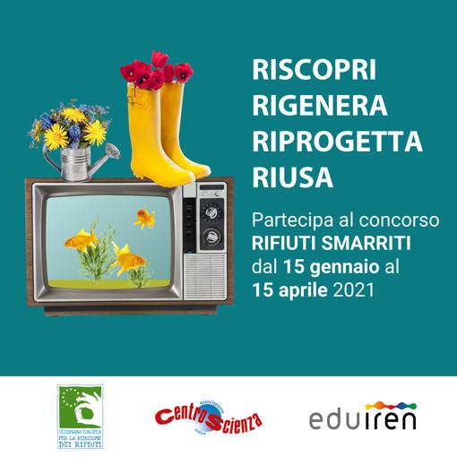 Per la Settimana Europea Riduzione Rifiuti 2020 un concorso di Iren e CentroScienza Onlus Torino per rigenerare quello che non utilizziamo più