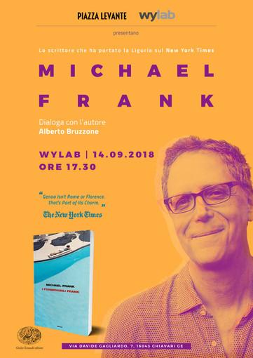Chiavari, piazza Levante e Wylab incontrano Michael Frank